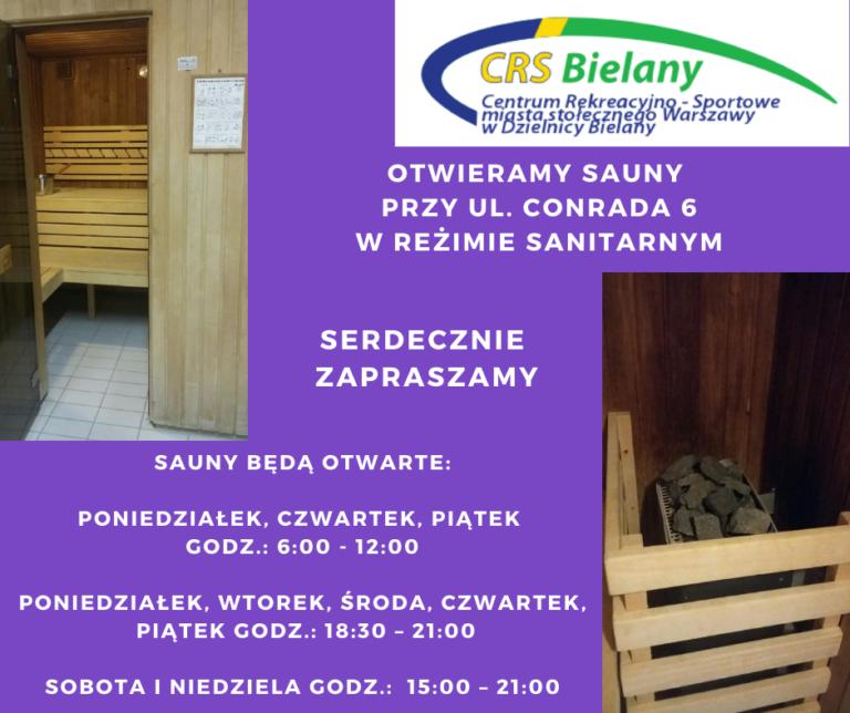 grafika przestawia dwa zdjęcia w wnętrza sauny z obiektu CRS Bielany przy ul. Conrada 6 w Warszawie oraz informację o otwarciu saun z reżimie sanitarnych oraz terminach otwarcia i zasadach funkcjonowania obiektów.