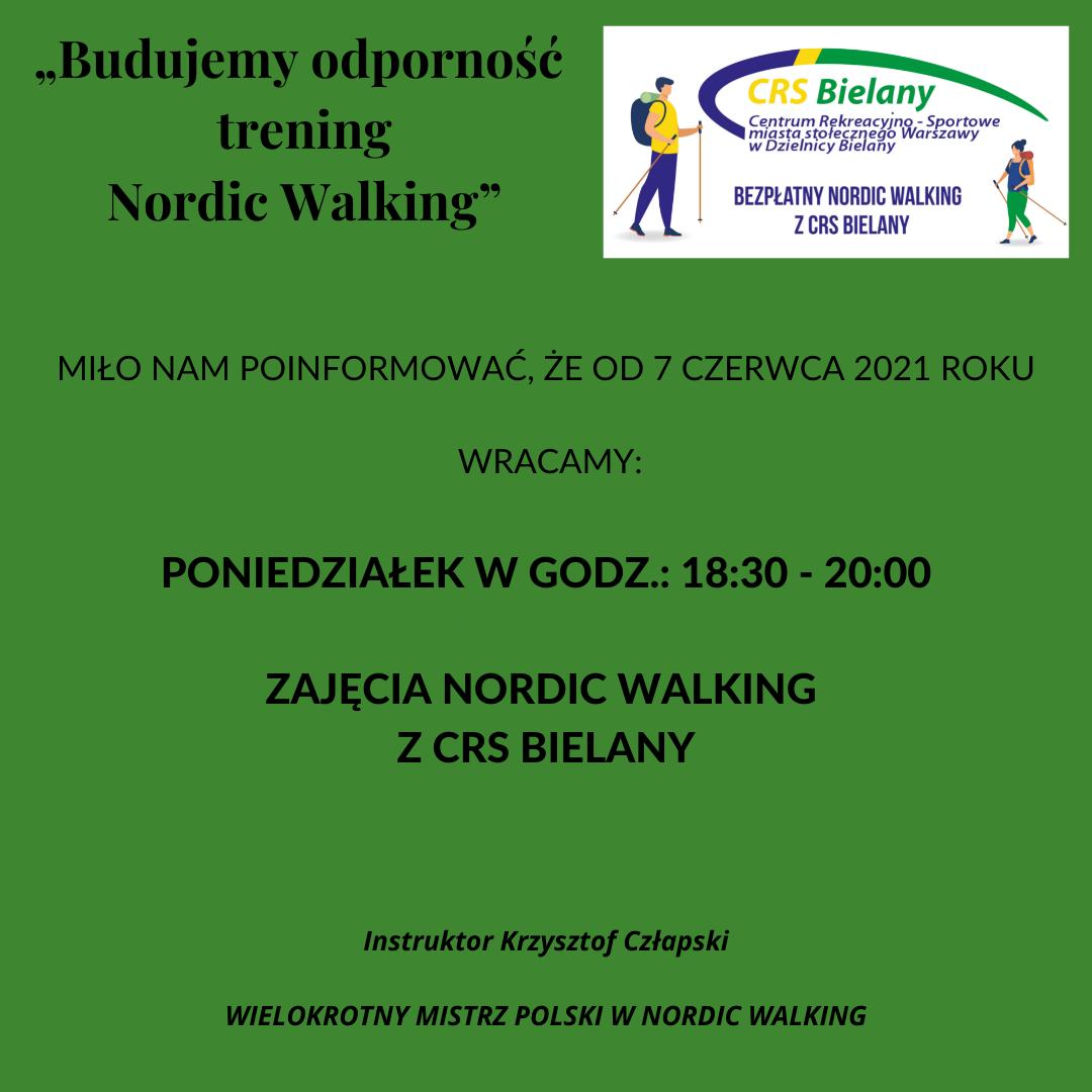 Na zielonym tle grafika z następującą informacją: Budujemy odporność trening Nordic Walking MIŁO NAM POINFORMOWAĆ, ŻE OD 7 CZERWCA 2021 ROKU WRACAMY Z BEZPŁATNYMI ZAJĘCIAMI NORDIC WALKING. ZAJĘCIA BĘDĄ SIĘ ODBYWAĆ W PONIEDZIAŁKI W GODZ.: 18:30 - 20:00. Instruktor Krzysztof Człapski - WIELOKROTNY MISTRZ POLSKI W NORDIC WALKING