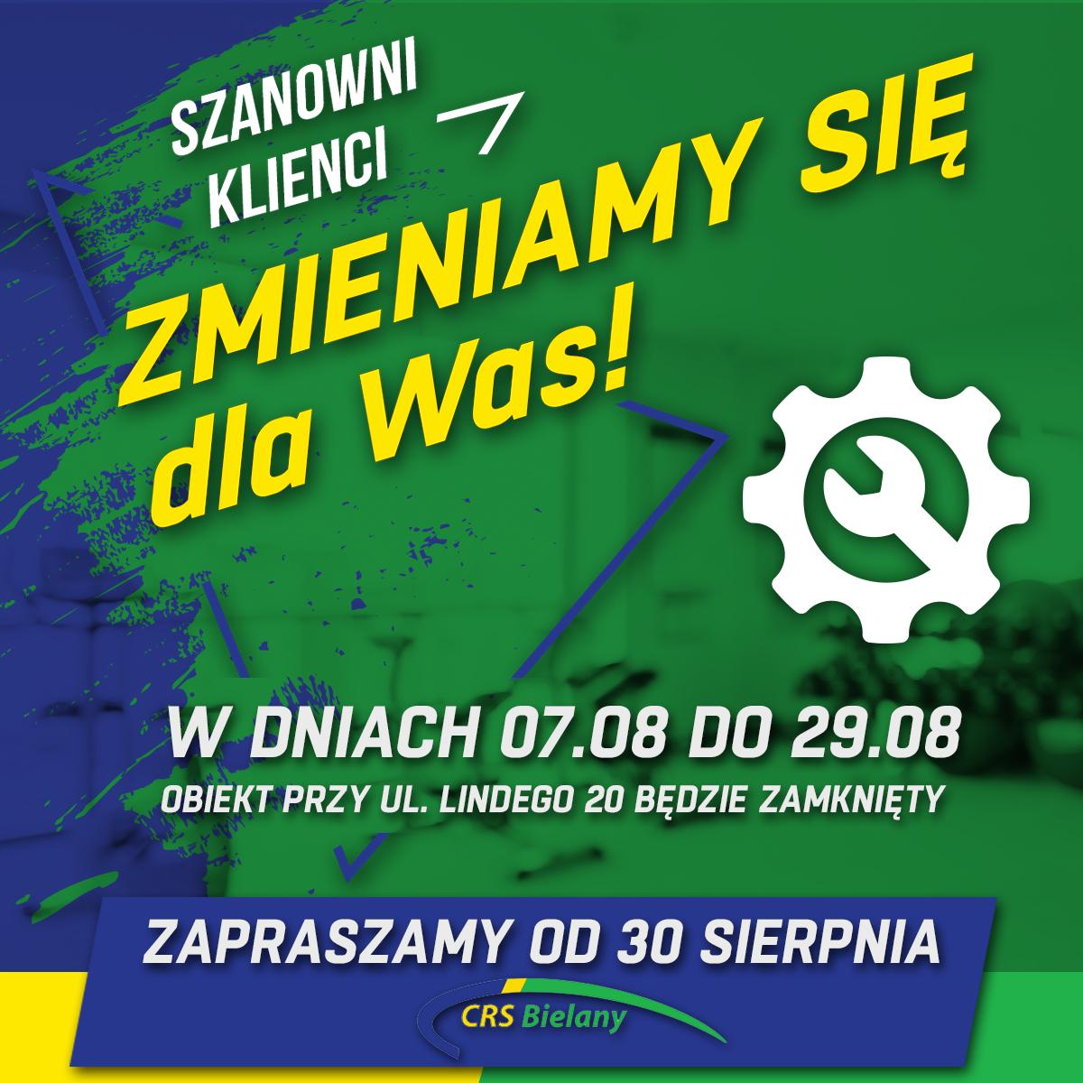 Grafika w kolorystyce zielono-niebieskiej informująca, że W CRS Bielany przy ulicy Lindego 20 niedługo rozpocznie się przerwa technologiczna. Potrwa ona od 7 do 29 sierpnia.